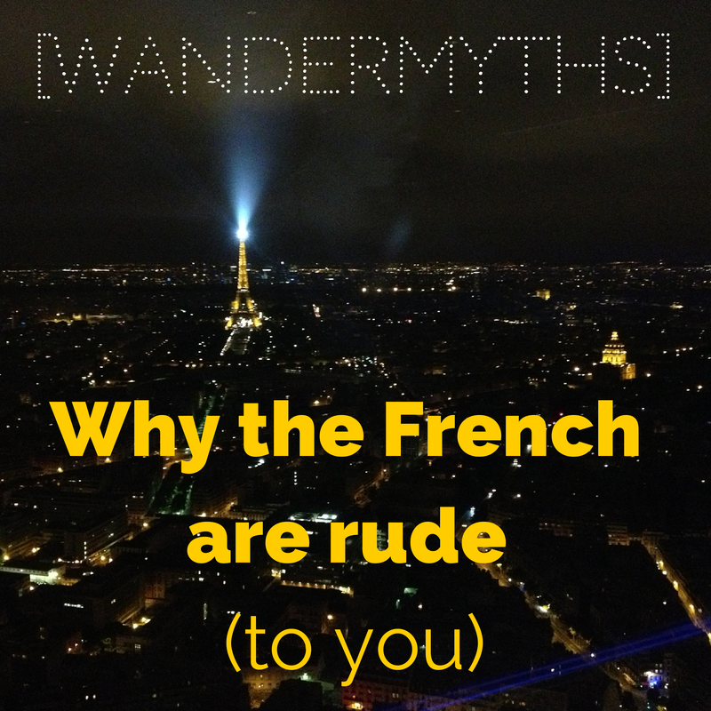 Why the French are Rude